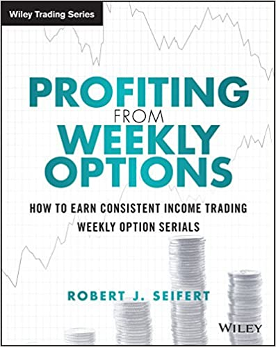 Amazon.com: Profiting from Weekly Options: How to Earn Consistent ...
