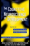 The Cognitive Neuroscience of Development, , 184169214X