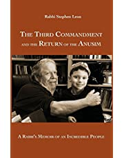 The Third Commandment and the Return of the Anusim: A Rabbi's Memoir of an Incredible People