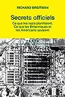 Secrets officiels : Ce que les Nazis planifiaient, ce que les Britanniques et les Américains savaient par Breitman