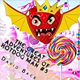 The Sovereign of Strawberries: The Great Adventures of Hotdog Man, Book 5