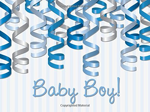 Baby Boy: Welcome Baby Guest Book / Message Book / Keepsake / Baby Gift Log / Baby Shower / Memorabilia for Friends & Family to write in, Mum ... with Spaces for photos, 8.25x6in (Volume 1)