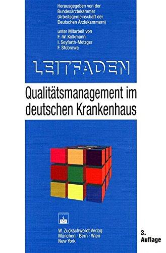 Leitfaden: Qualitätsmanagement im deutschen Krankenhaus