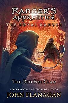 The Red Fox Clan Ranger S Apprentice The Royal Ranger