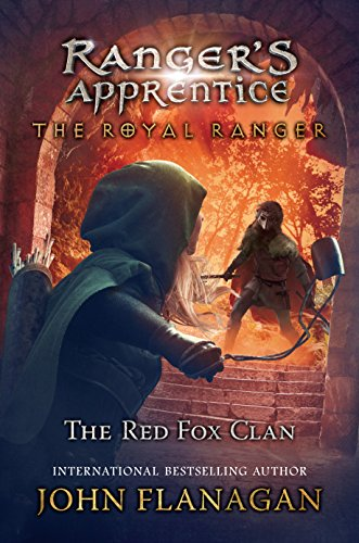 The Royal Ranger: The Red Fox Clan (Ranger's Apprentice: The Royal Ranger Book 2)