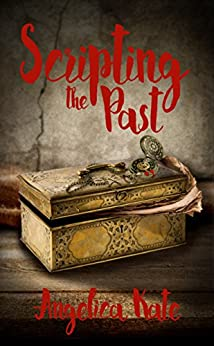 Scripting the Past by [Angelica Kate]