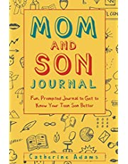 Mom and Son Journal: Fun, Prompted Journal to Get to Know Your Teen Son Better