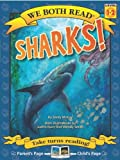 Sharks! (We Both Read - Level 1-2 (Quality))