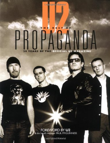 U2 -- The Best of Propaganda: 20 Years of the Official U2 Magazine (Best Hip Hop Magazine)