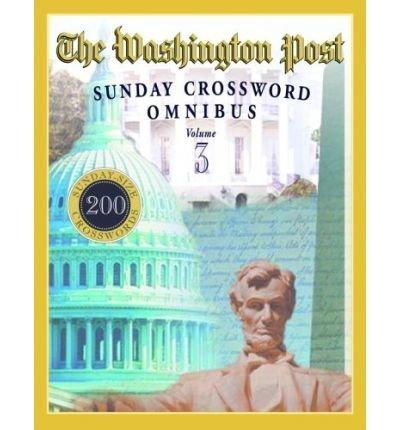 The Washington Post Sunday Crossword Omnibus  Volume 3 By Mackaye  William R    Author   Paperback 2006