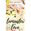 A Lancaster Love: An Amish Romance Series