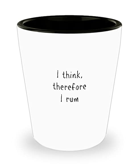 Amazon.com: Christmas Gifts for Rum Drinkers - I Think Therefore I ...