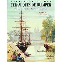Encyclopédie des céramiques de quimper, tome II : le xixe siècle