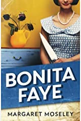 Bonita Faye by Margaret Moseley (2016-02-23) Mass Market Paperback