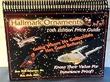 Hallmark Ornaments Price Guide, , 188681208X