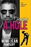 DIGGING A HOLE (The OHellNO Series Book 3)