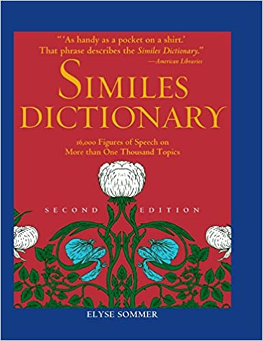 Similes Dictionary Elyse Sommer 9781578594337 Amazon Books