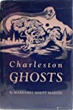 img - for Charleston Ghosts - 18 Ghost Stories of Charleston, SC South Carolina - Hardcover - 1963 Edition book / textbook / text book