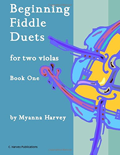 Beginning Fiddle Duets for Two Violas, Book One