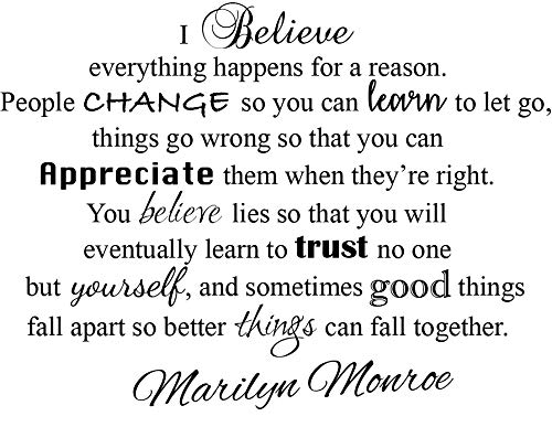 Newclew I Believe Everything Happens for a Reason and Sometimes Good Things Fall Apart so Better Things can Fall Together. _ Marilyn Monroe Removable Wall Art Sticker Décor Decal (22''W x 16''H) (Everything Happens For A Reason Marilyn Monroe)