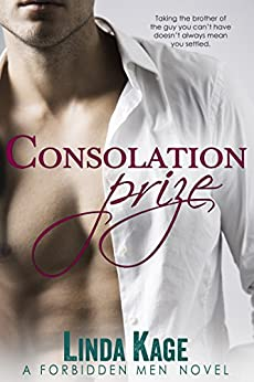 Consolation Prize (Forbidden Men Book 9) by [Kage, Linda]