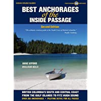Best Anchorages of the Inside Passage: British Columbia's South Coast From the Gulf Island to Beyond Cape Caution, 2nd