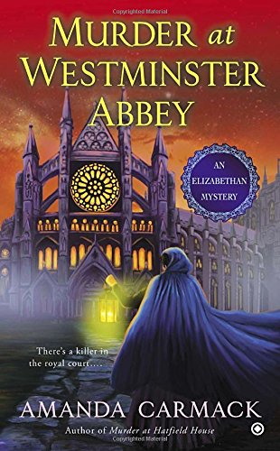 Murder at Westminster Abbey (An Elizabethan Mystery) PDF