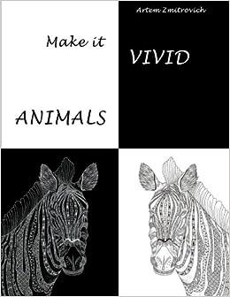 Amazon.com: Make it vivid: Animals. Adult coloring book ...
