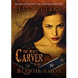 Blood Moon (The Mercy Carver Series Book 2)