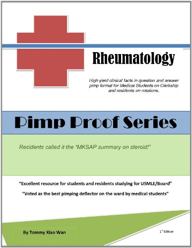 Pimp Proof Series - Rheumatology for USMLE Step 1, 2, 3, Medicine Wards, and Clinic