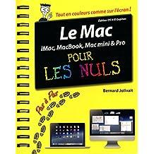 Le Mac pour les Nuls: iMac, Macbook, Mac mini et Pro - Édition pour OS X El Capitan