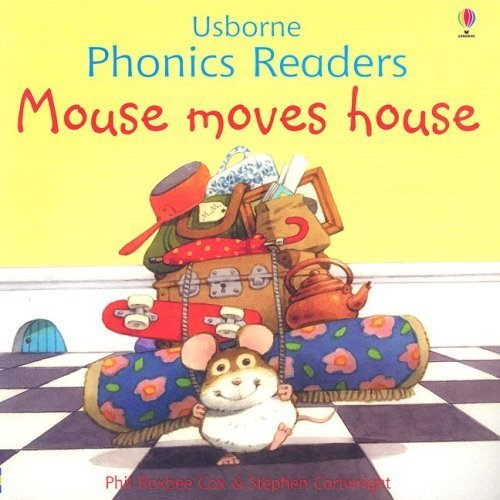 Mouse Moves House (Usborne Phonics Readers) by Phil Roxbee Cox (2006-12-03) -