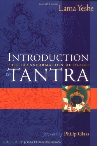 Introduction to Tantra : The Transformation of Desire ebook