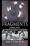 img - for Fragments: Coping with Attention Deficit Disorder book / textbook / text book