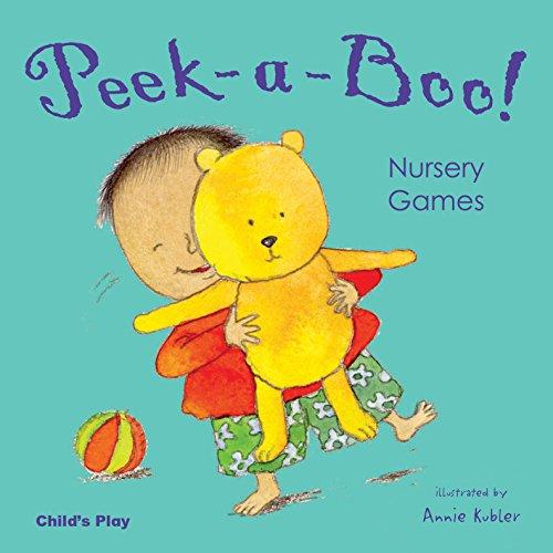 (Peek-A-Boo! Nursery Games (Nursery Time))