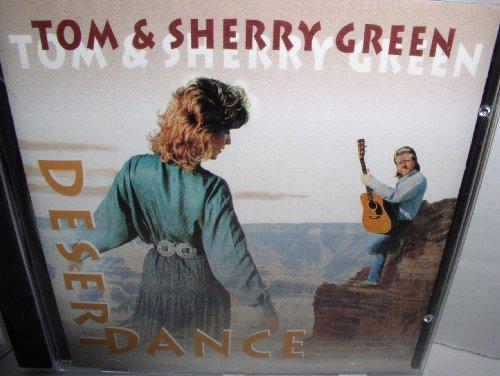 DESERT DANCE - TOM & SHERRY GREEN -