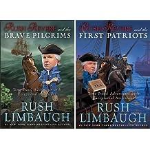 Rush Revere and the Brave Pilgrims & Rush Revere and the First Patriots (2 Book set) [Rush Revere and the Brave Pilgrims & Rush Revere and the First Patriots] by Rush Limbaugh (2014-05-04)