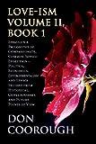 Love-Ism Volume Ii, Book 1, Don Coorough, 163000524X