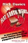 Flat Earth News: An Award-winning Rep...