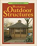 Building Outdoor Structures, Family Works Staff, 0801975034