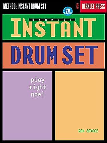 Berklee Instant Drum Set: Play Right Now! [With CD]: Amazon ...