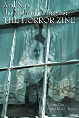 And Now the Nightmare Begins: The Horror Zine Paperback