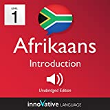 Learn Afrikaans - Level 1: Introduction to Afrikaans: Volume 1: Lessons 1-25