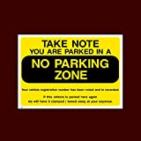 Take note you are parked in a no parking zone Plastic Sign (P41) - No Parking, Private Property, Visitor, Customer, Car Park, Reserved by USSP&S