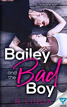 Bailey And The Bad Boy (Scandalous Series Book 1) by [Linda, R.]