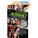 Living Jewishly: A Snapshot of a Generation (Jewish Identities in Post-Modern Society)