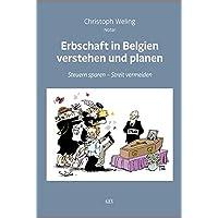 Erbschaft in Belgien verstehen und planen: Steuern sparen - Streit vermeiden