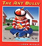 The Ant Bully, John Nickle, 0590395912