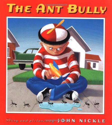 Ant Bully by Scholastic