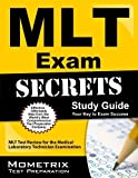 MLT Exam Secrets Study Guide: MLT Test Review for the Medical Laboratory Technician Examination (Mometrix Secrets Study Guides) 1 Pap/Psc Edition by MLT Exam Secrets Test Prep Team (2013) Paperback